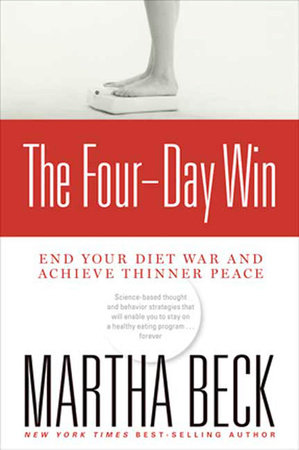 The Four-Day Win by Martha Beck