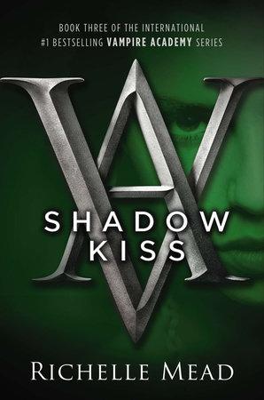 read shadow kiss online epub 21