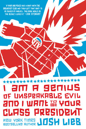 I Am a Genius of Unspeakable Evil and I Want to Be Your Class President