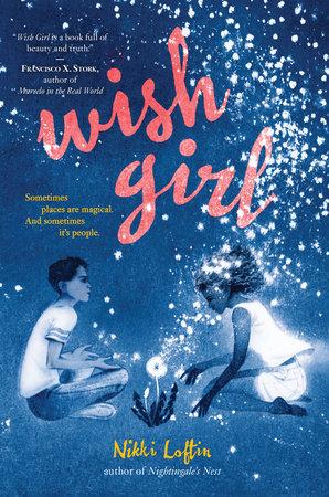 Wish Girl by Nikki Loftin
