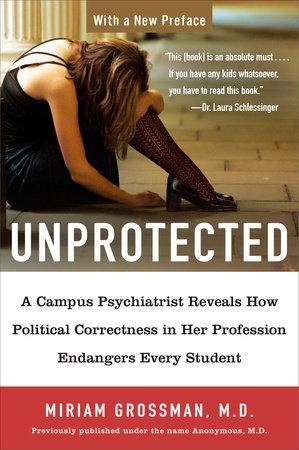 Unprotected by Miriam Grossman