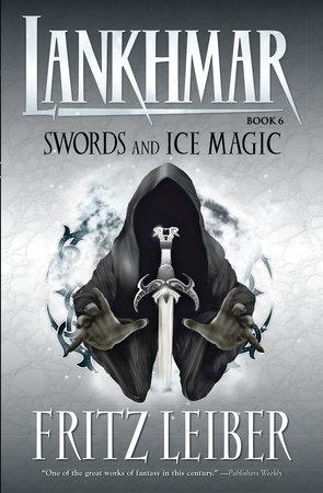 Lankhmar Volume 6: Swords and Ice Magic