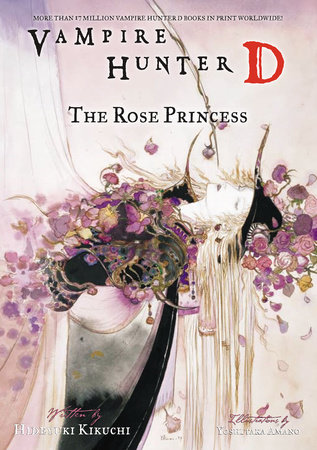Vampire Hunter D Volume 9: The Rose Princess
