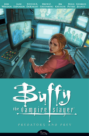 Buffy the Vampire Slayer Season 8 Volume 5: Predators and Prey