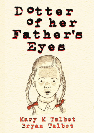 Dotter of Her Father's Eyes by Mary M. Talbot