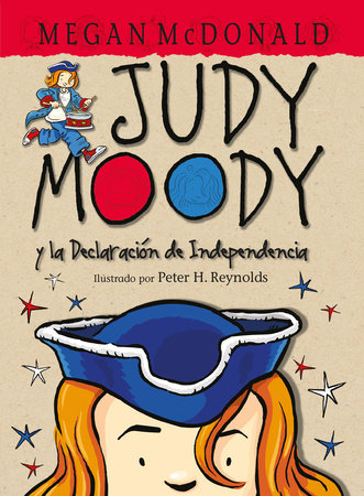 Judy Moody y la Declaracion de Independencia / Judy Moody Declares Independence by Megan McDonald