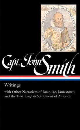 Captain John Smith: Writings (LOA #171) by John Smith