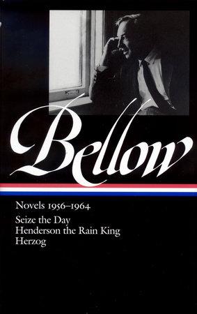 Saul Bellow: Novels 1956-1964 (LOA #169)