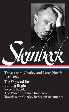 John Steinbeck: Travels with Charley and Later Novels 1947-1962 (LOA #170) by John Steinbeck