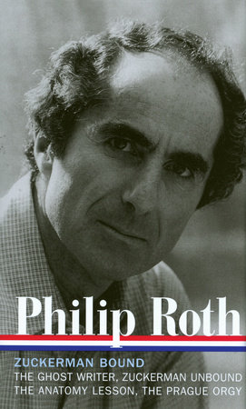 The cover of the book Philip Roth: Zuckerman Bound: A Trilogy & Epilogue 1979-1985 (LOA #175)
