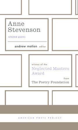 Anne Stevenson: Selected Poems by Anne Stevenson