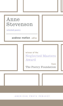 Anne Stevenson: Selected Poems