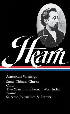Lafcadio Hearn: American Writings