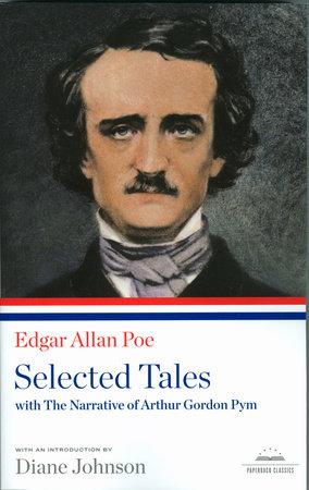 Edgar Allan Poe: Selected Tales by Edgar Allan Poe