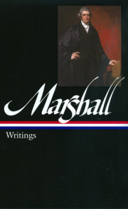 John Marshall: Writings (LOA #198)