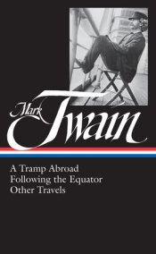 Mark Twain:A Tramp Abroad, Following the Equator, Other Travels