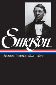 Ralph Waldo Emerson: Selected Journals Vol. 2 1841-1877 (LOA #202)