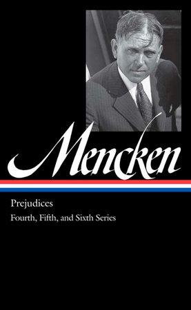 H. L. Mencken: Prejudices