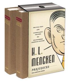 H. L. Mencken: Prejudices: The Complete Series