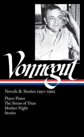 Kurt Vonnegut: Novels & Stories 1950-1962 (LOA #226) by