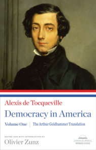 Democracy in America: The Arthur Goldhammer Translation, Volume One