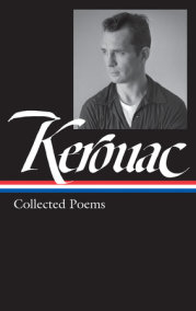 Jack Kerouac: Collected Poems (LOA #231)