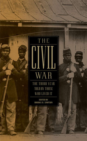 The Civil War: The Third Year Told by Those Who Lived It (LOA #234) by