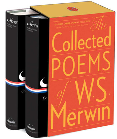 The Collected Poems of W. S. Merwin by W.S. Merwin