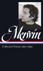 W.S. Merwin: Collected Poems 1952-1993 (LOA #240)