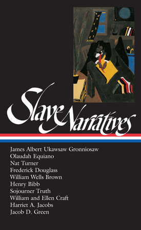 Slave Narratives by William L. Andrews and Henry Louis Gates