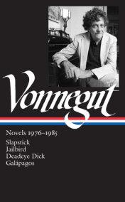 Kurt Vonnegut: Novels 1976-1985 (LOA #252)