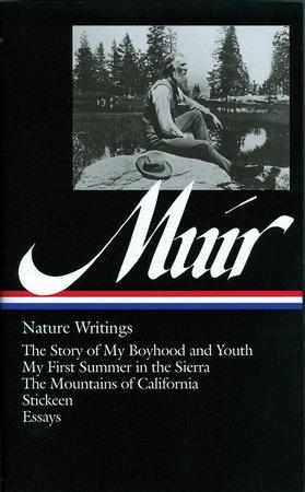 John Muir: Nature Writings by John Muir
