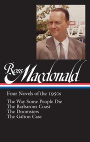 Ross Macdonald: Four Novels of the 1950s (LOA #264)