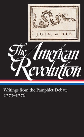 The American Revolution: Writings from the Pamphlet Debate Vol. 2 1773-1776  (LOA #266)