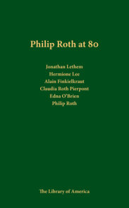 Philip Roth at 80: A Celebration