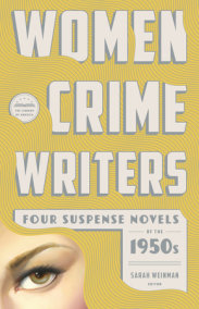 Women Crime Writers: Four Suspense Novels of the 1950s (LOA #269)