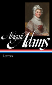 Abigail Adams: Letters (LOA #275)