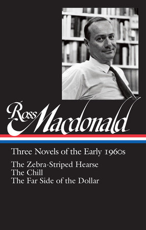 Ross Macdonald: Three Novels of the Early 1960s (LOA #279)