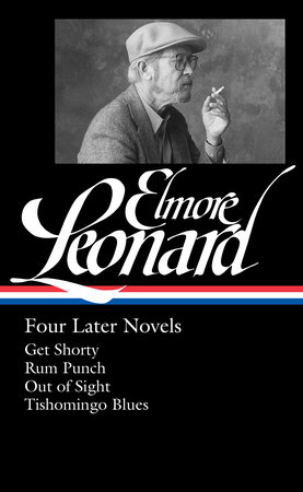 Elmore Leonard: Four Later Novels (LOA #280)