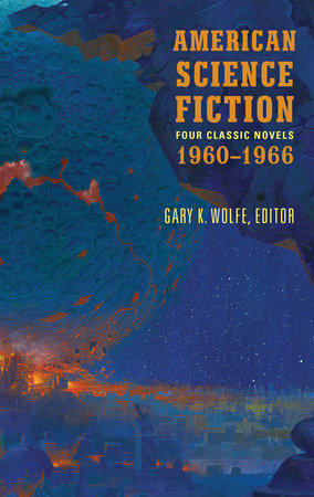 American Science Fiction: Four Classic Novels 1960-1966 (LOA #321) by Poul Anderson, Clifford D. Simak, Daniel Keyes and Roger Zelasny