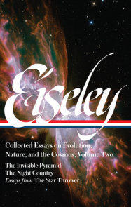 Loren Eiseley: Collected Essays on Evolution, Nature, and the Cosmos Vol. 2 (LOA #286)