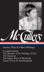 Carson McCullers: Stories, Plays & Other Writings (LOA #287)