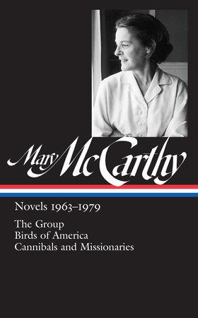 Mary McCarthy: Novels 1963-1979 by Mary McCarthy
