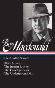 Ross Macdonald: Four Later Novels (LOA #295)