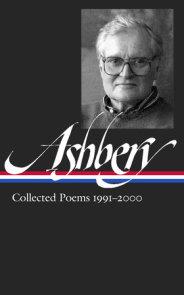 John Ashbery: Collected Poems 1991-2000 (LOA #301)