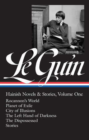 Ursula K. Le Guin: Hainish Novels and Stories Vol. 1 (LOA #296)