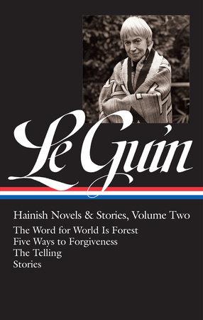 Ursula K. Le Guin: Hainish Novels and Stories Vol. 2 (LOA #297) by Ursula K. Le Guin