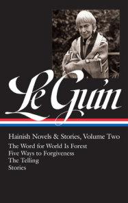 Ursula K. Le Guin: Hainish Novels and Stories Vol. 2 (LOA #297)