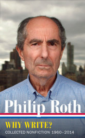 Philip Roth: Why Write?  (LOA #300)