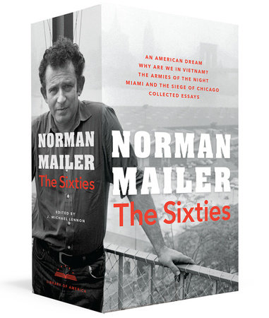 Norman Mailer: The Sixties